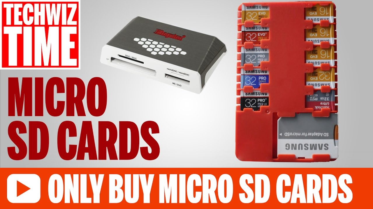 3 Reasons To Only Buy Micro SD Memory Cards