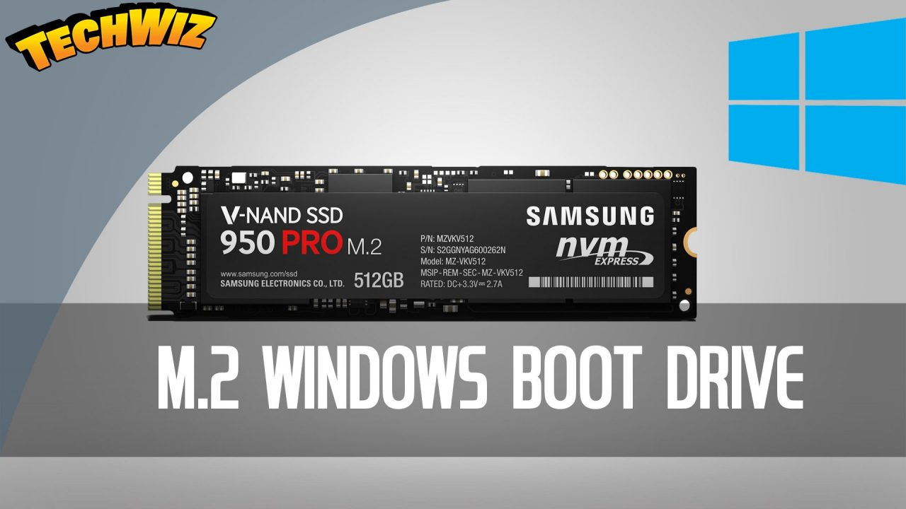 How To Make a Samsung 950 Pro NGFF NVMe M 2 Drive Bootable on an Asrock z170 Extreme7+ Motherboard