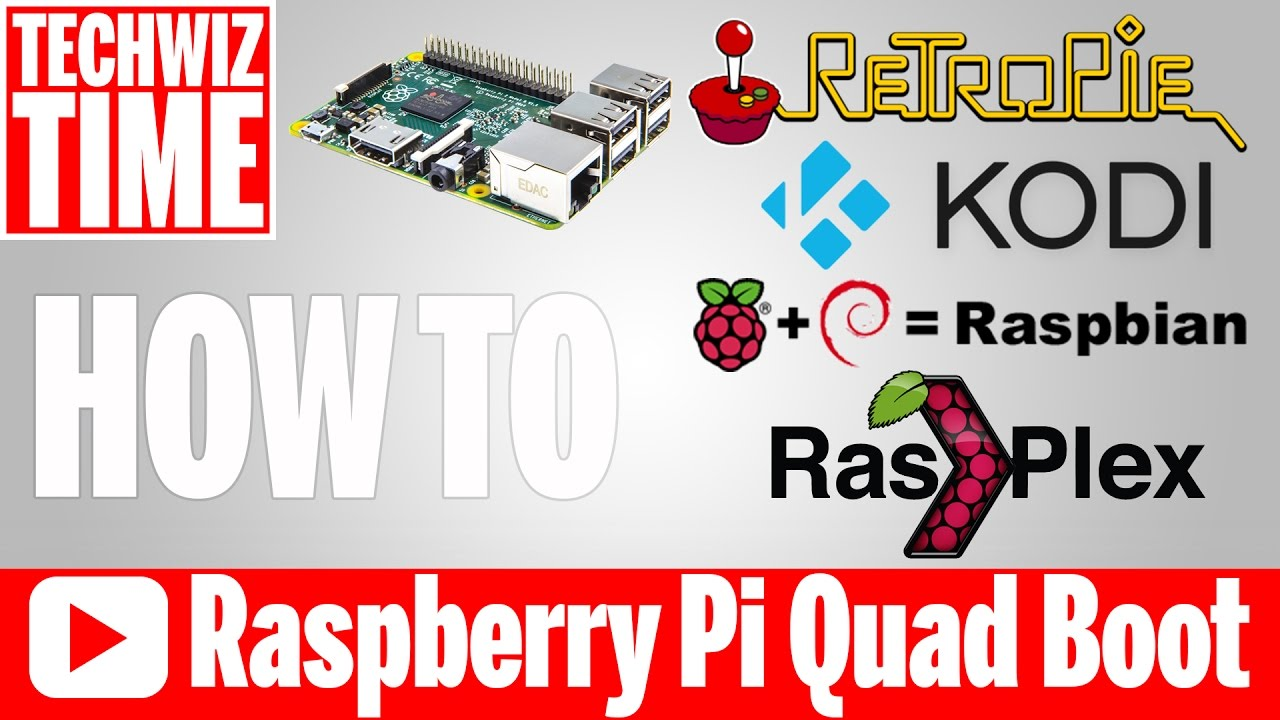 QuadBoot Raspberry Pi with Rasbian, Retropie, RasPlex, & Kodi