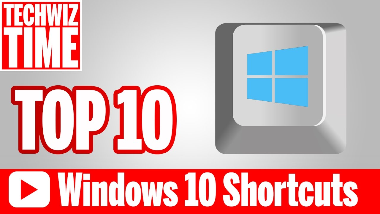Top 10 Amazing Windows 10 Keyboard Shortcuts