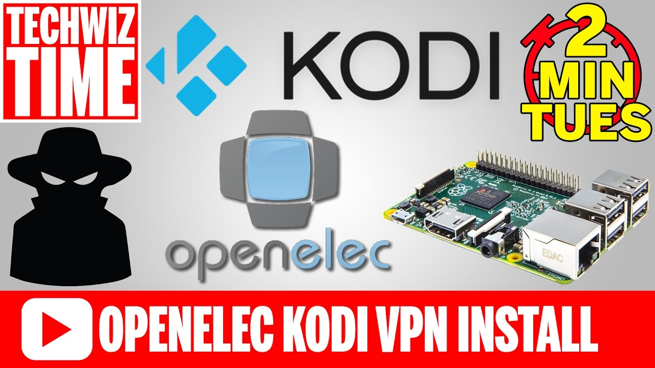 How To Install PIA VPN in OpenElec Kodi on Raspberry Pi 2016