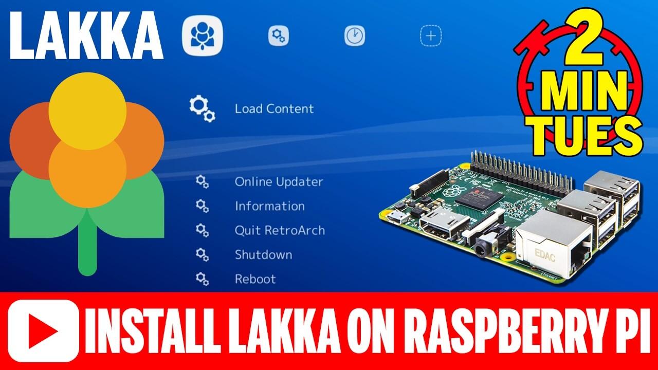 How To Install Lakka on a Raspberry Pi 3 2 1 B+ 0 Zero