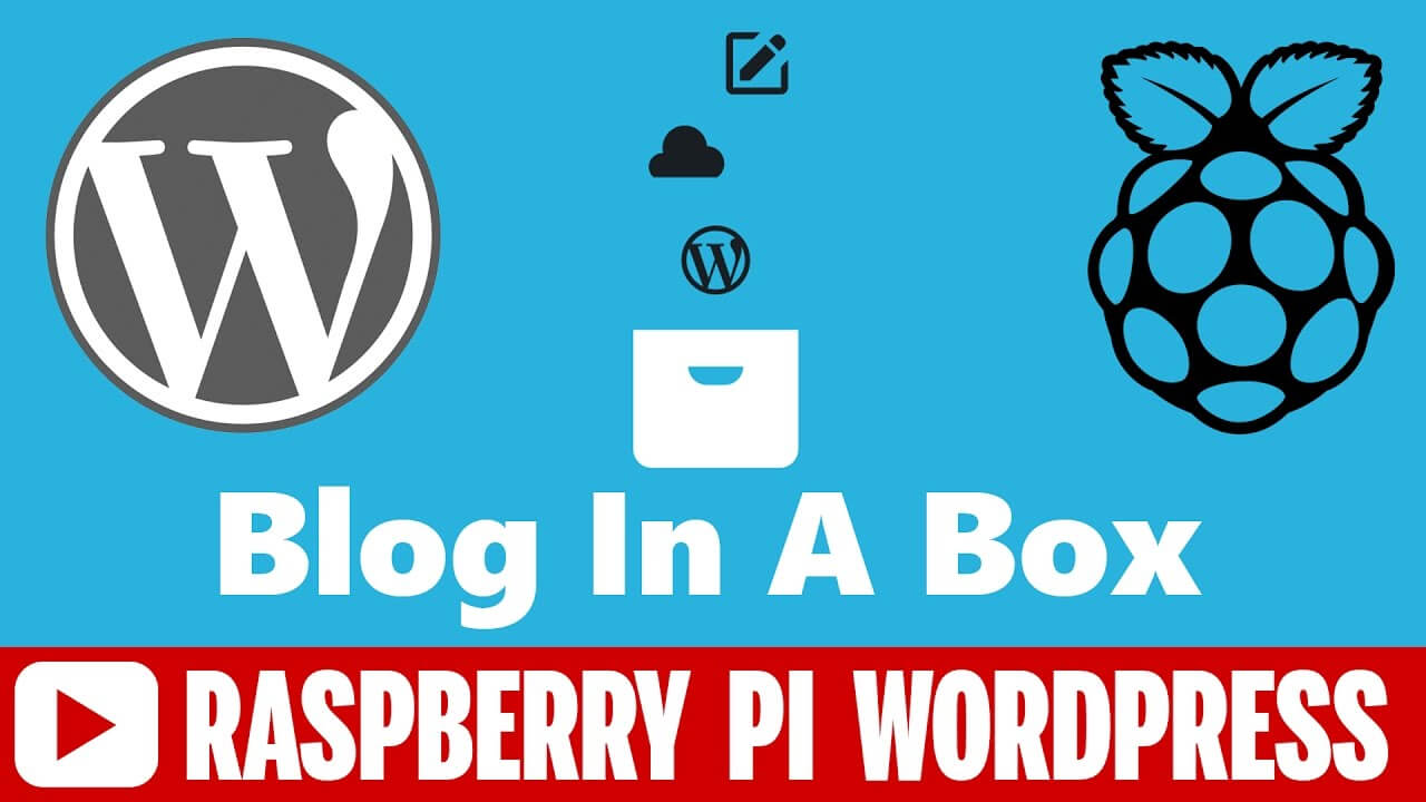 BlogInaBox – Raspberry Pi WordPress Complete Setup Guide