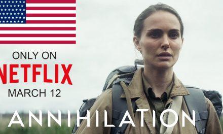 How to Watch Annihilation Netflix Movie in America (2018)
