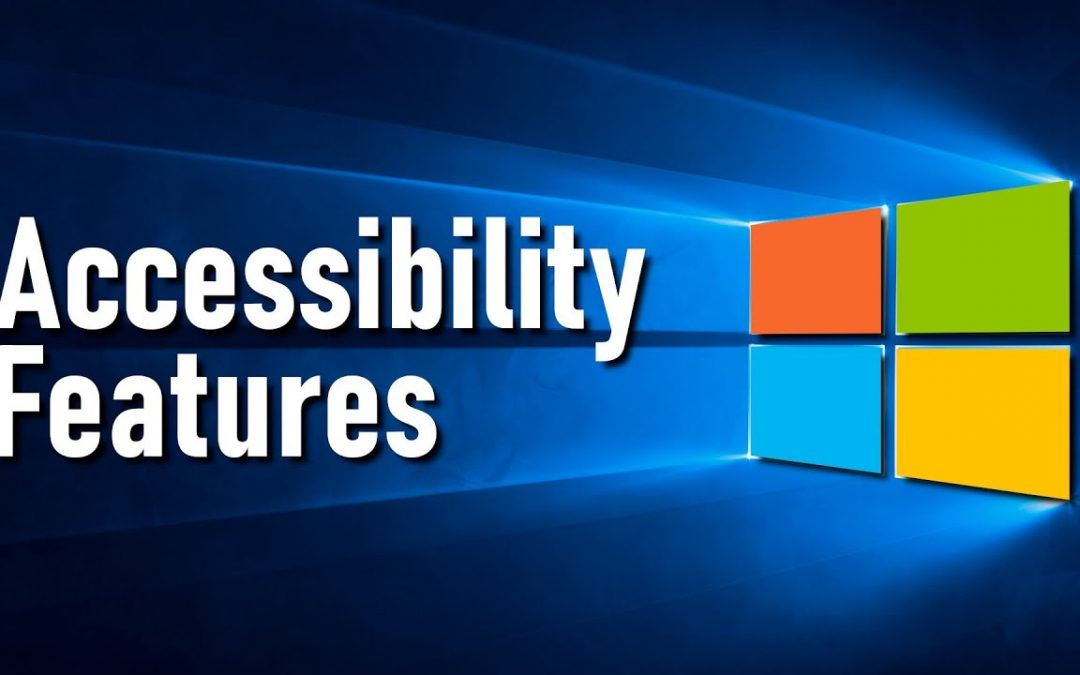 Accessibility Features That Make Windows 10 Easier to Use!