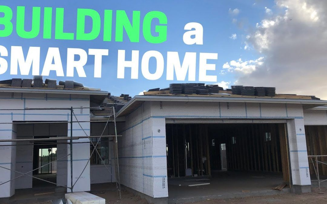Building a New House: My Smart Home Upgrades!