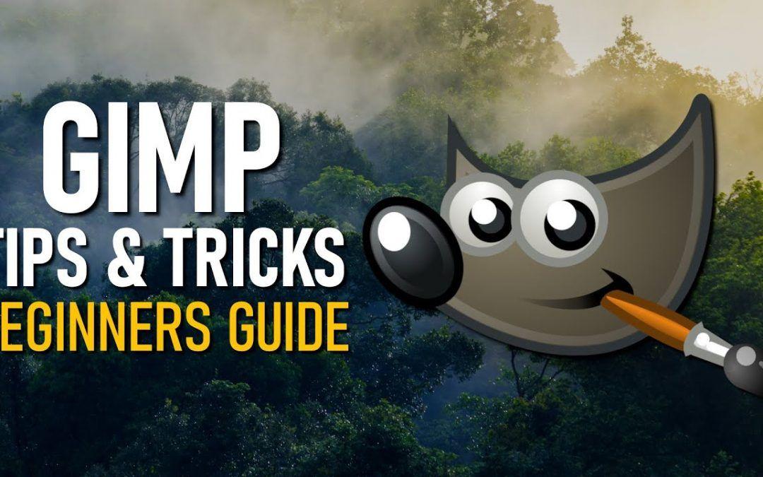 GIMP Tips & Tricks (Beginners Guide)