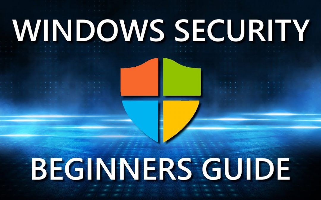 How to Use Windows Security App on Windows 10 (Beginners Guide)