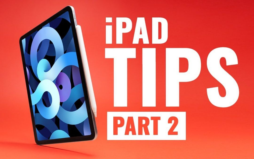 INCREDIBLY USEFUL iPad Tips – Part 2