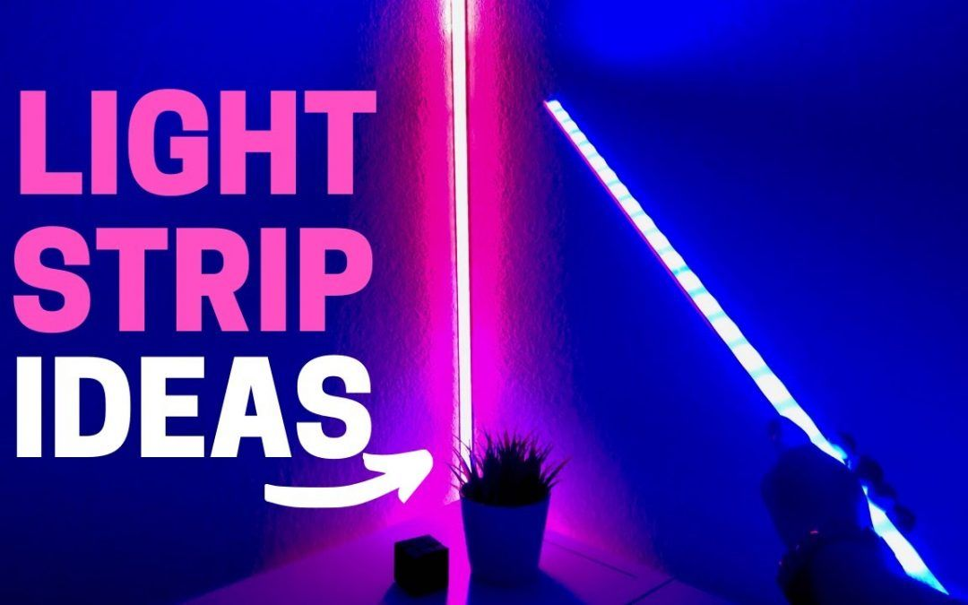 Light Strips in 6 Unexpected Places