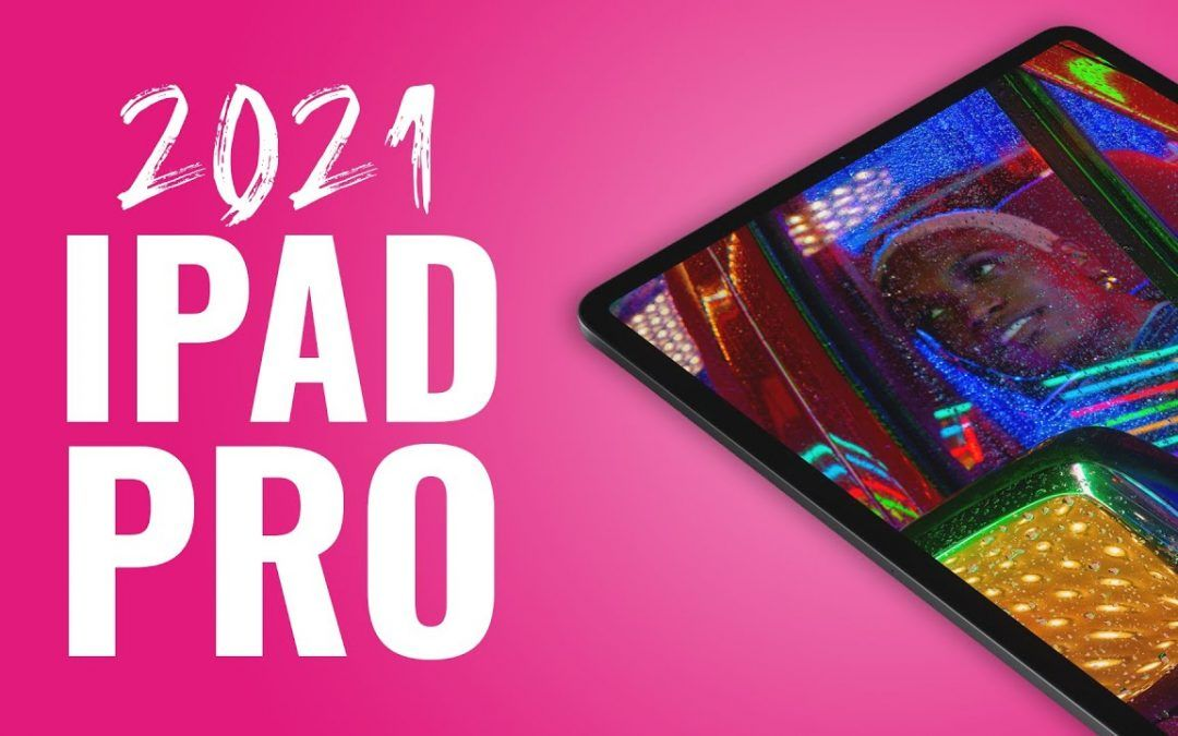 NOT What I Expected… 2021 iPad Pro