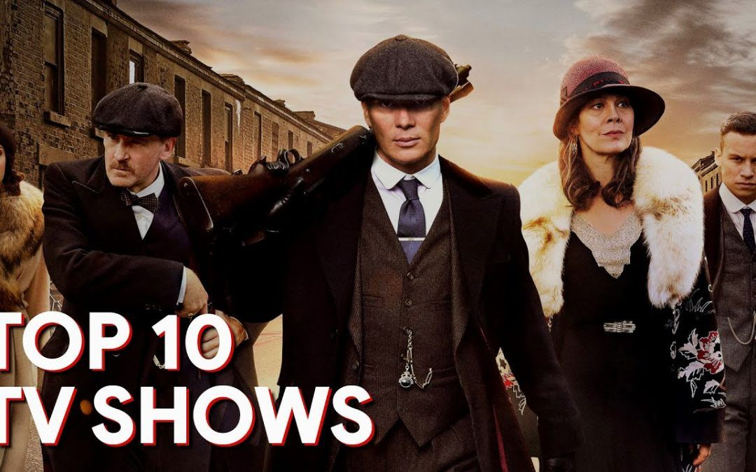 Top 10 Best TV Shows to Watch Now!