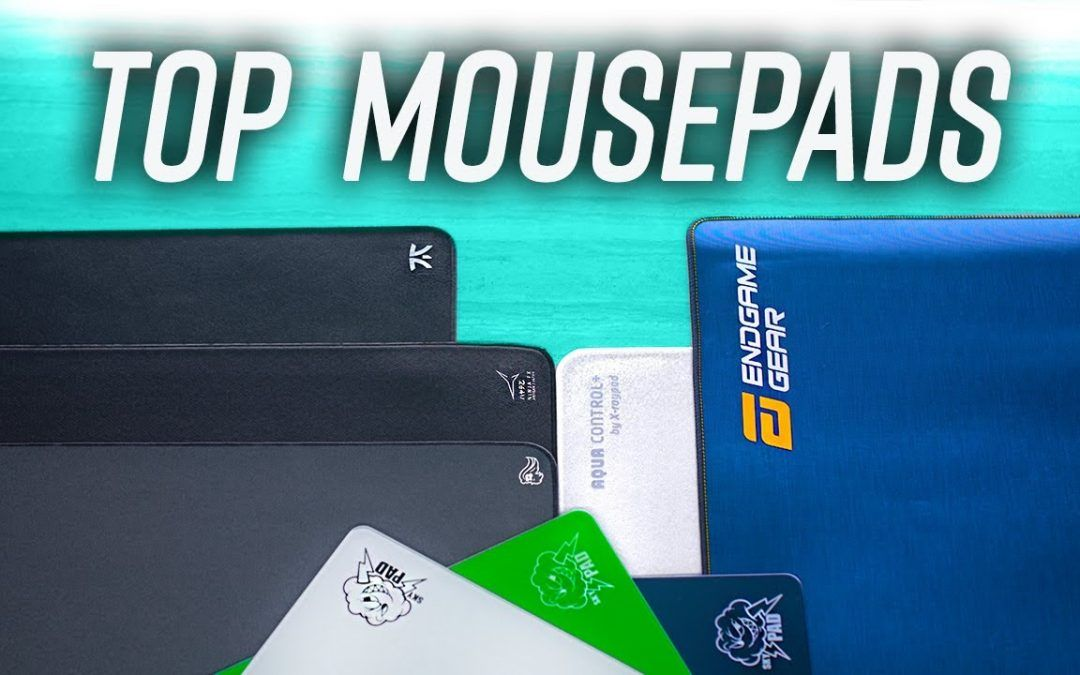 Top 5 Gaming Mouse Pads for 2021!
