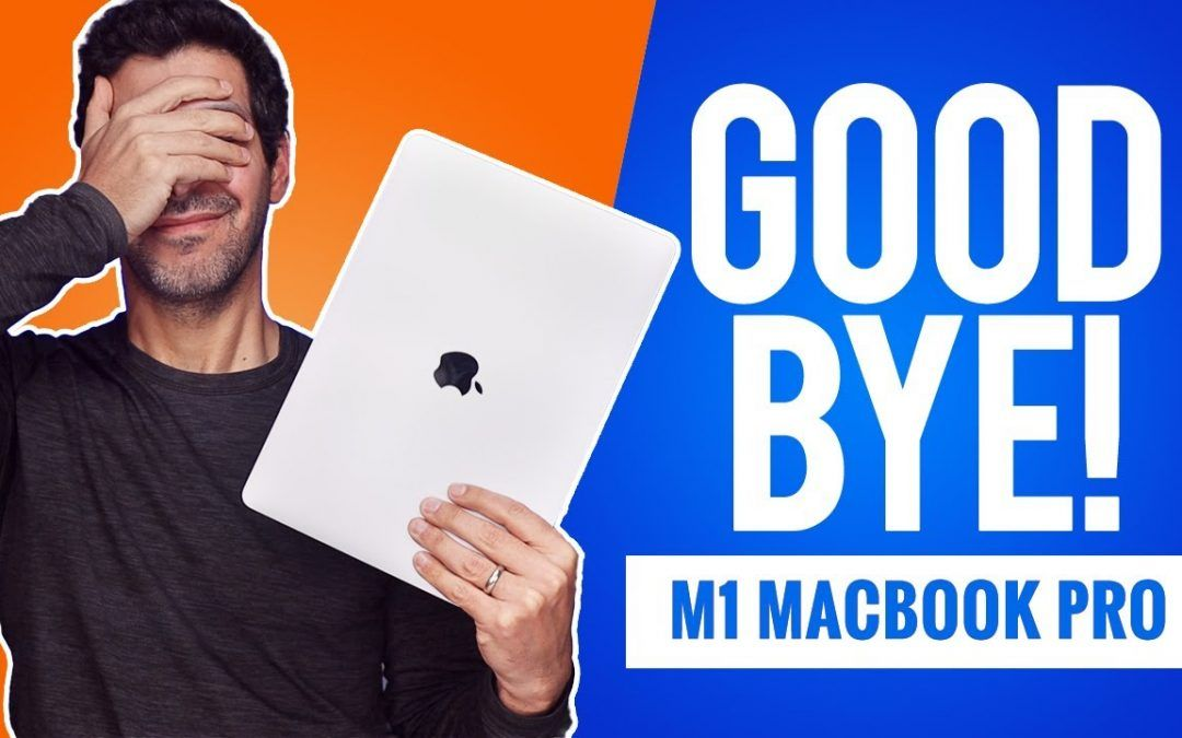 WHY I RETURNED the M1 MacBook Pro!!!