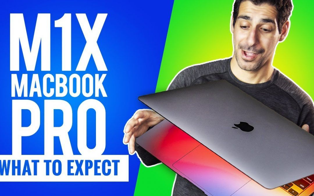 WOW!!! The M1X MacBook Pro is Going to be A BEAST!!!