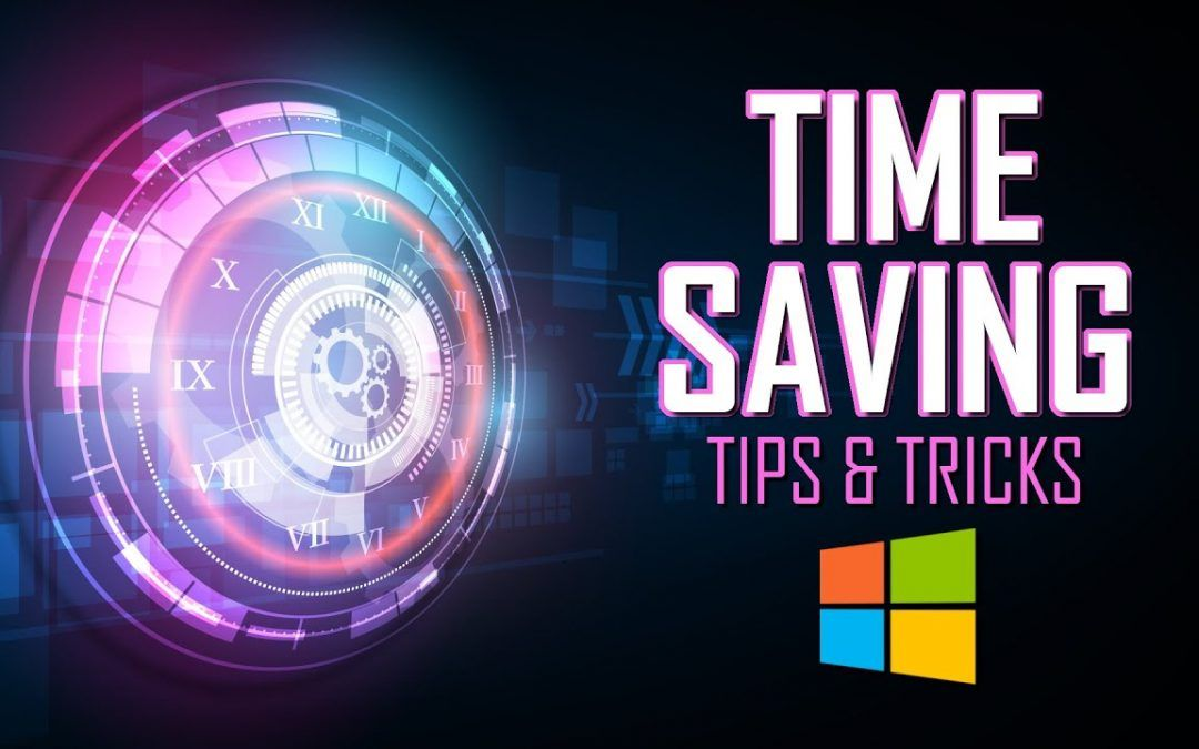 Windows 10 Time Saving Tips & Tricks!
