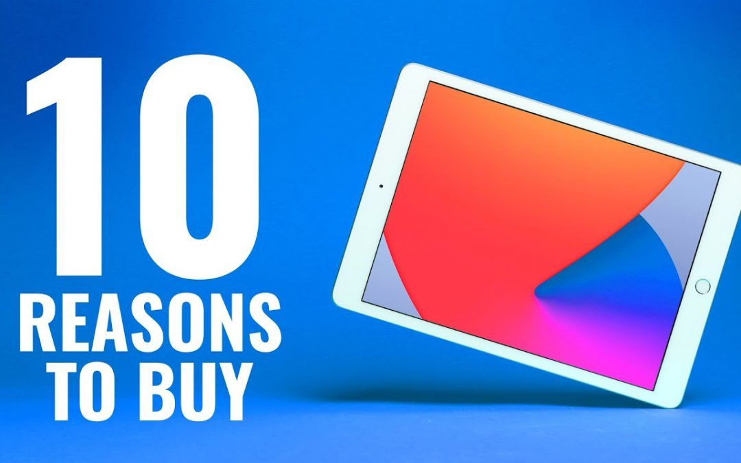 YOU SHOULD BUY the iPad 8 and Here Are 10 REASONS WHY!