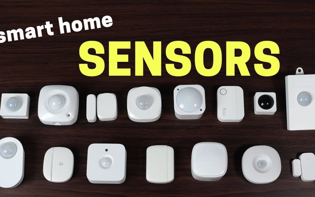 Ultimate Guide to Smart Home Sensors + ideas