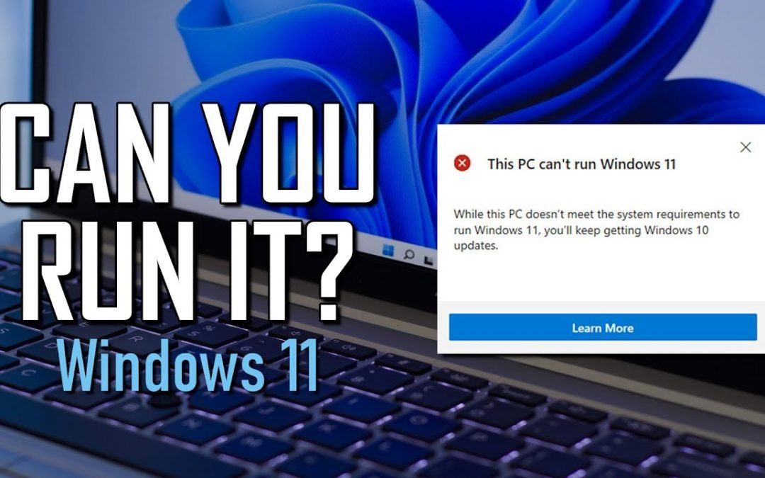 How to Check If Your Windows 10 PC Can Run Windows 11