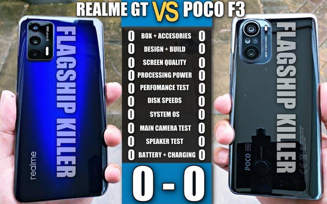 REALME GT vs POCO F3 – Ultimate Smartphone Comparison! Clash of the Flagship Killers!