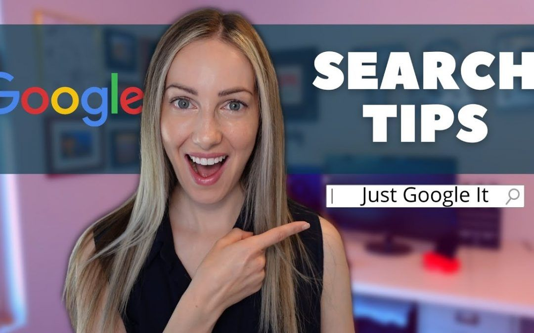 10 Google Search Tips to Find Exactly What You Want