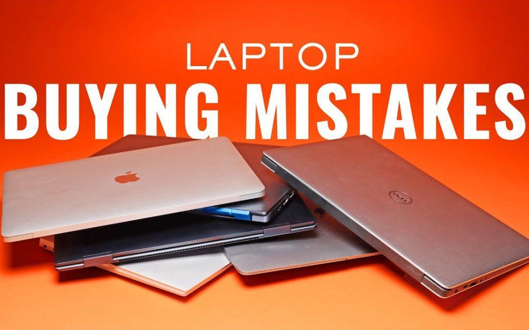 15 Laptop BUYING MISTAKES! 2021 Laptop Buying Guide