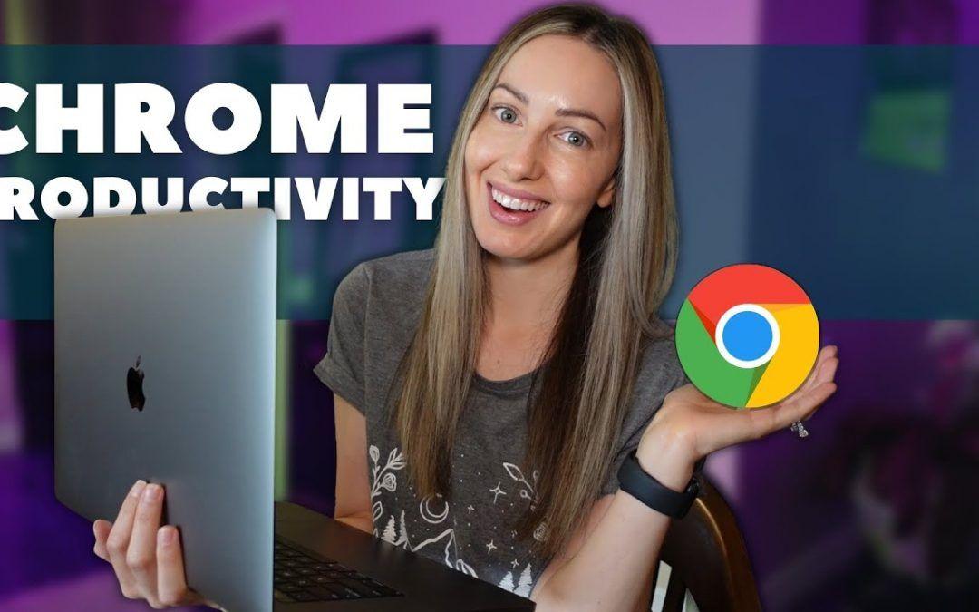 Productivity Tips for Google Chrome