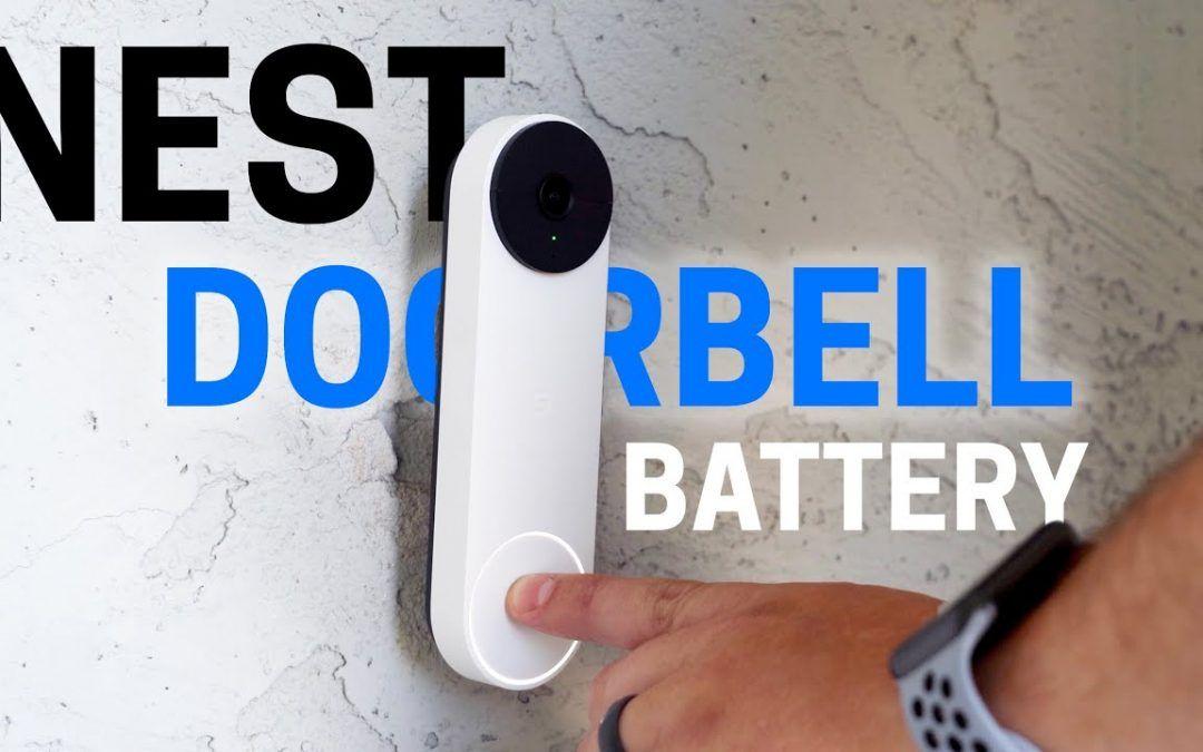 Nest Doorbell Battery – Kind of a BIG deal