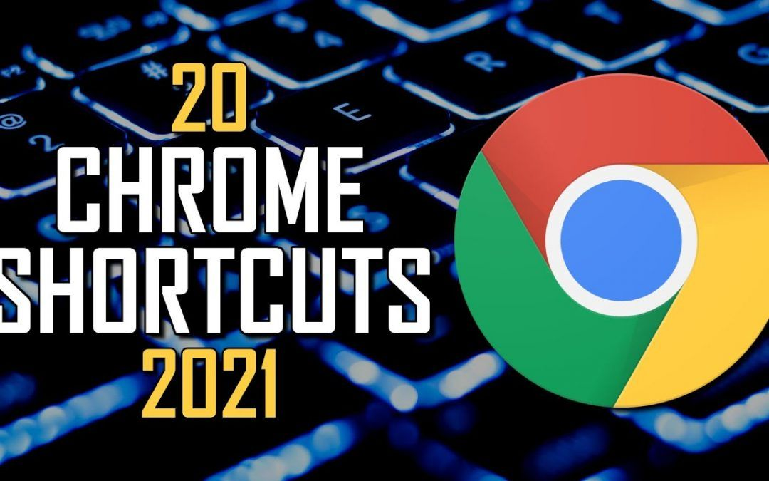 20 Chrome Browser Shortcuts You Should Know! (2021)